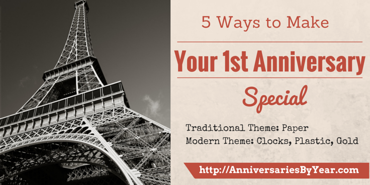 Five Ways To Make Your 1st Wedding Anniversary Special