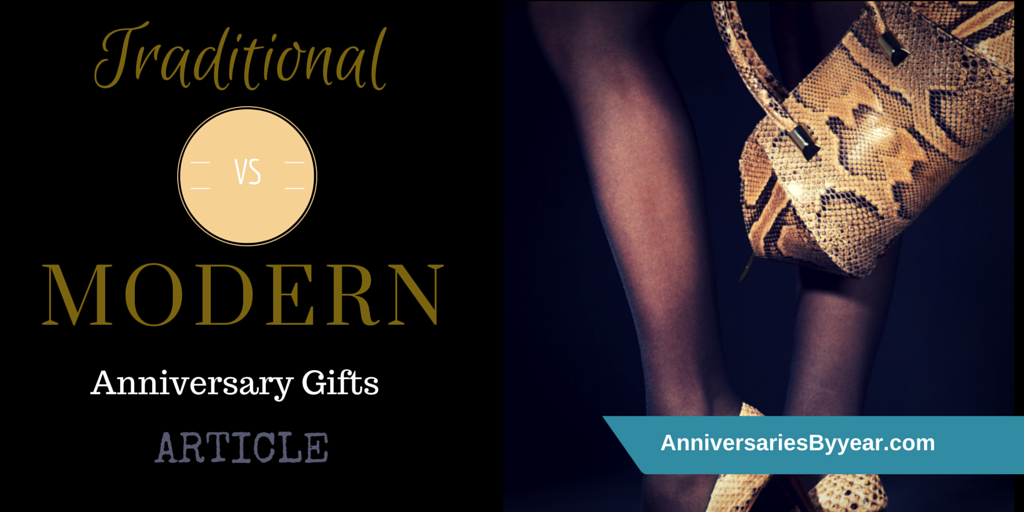 Traditional vs. Modern Anniversary Gift ideas & Traditional vs. Modern Anniversary Gifts